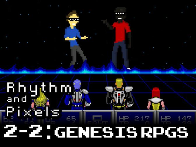 Episode 2-2 Genesis RPGs