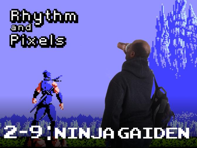 Episode 2-9 Ninja Gaiden