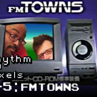 Episode 8-5 FM Towns