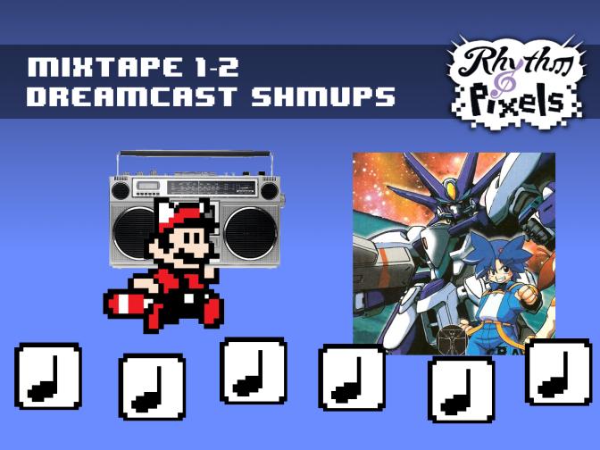 Mixtape 1-2 Dreamcast Shmups