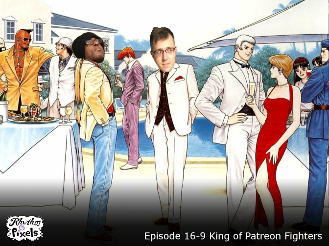 Episode 16-9 King of Patreon Fighters