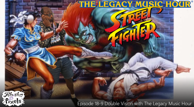Episode 18-9 Double Vision with The Legacy Music Hour
